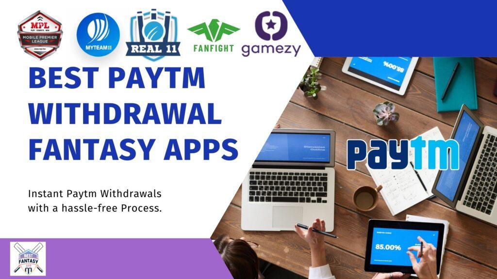 best paytm cash withdrawal fantasy apps
